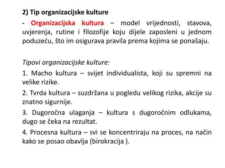 2) Tip organizacijske kulture