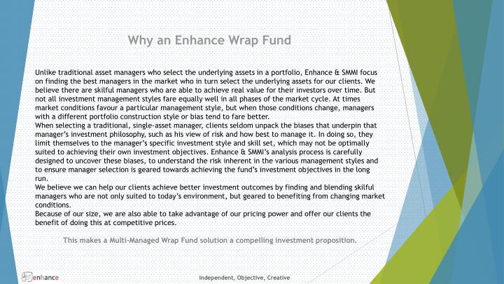 Why an Enhance Wrap Fund