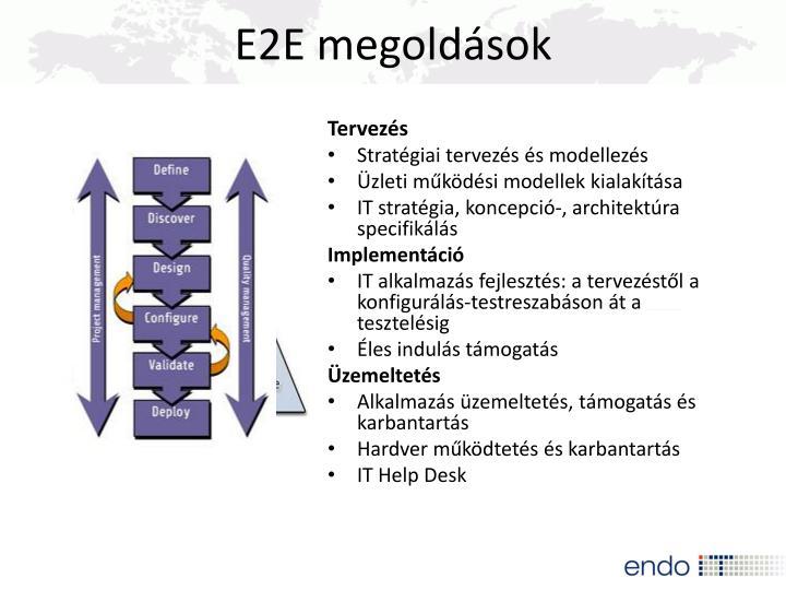 E2E megoldások