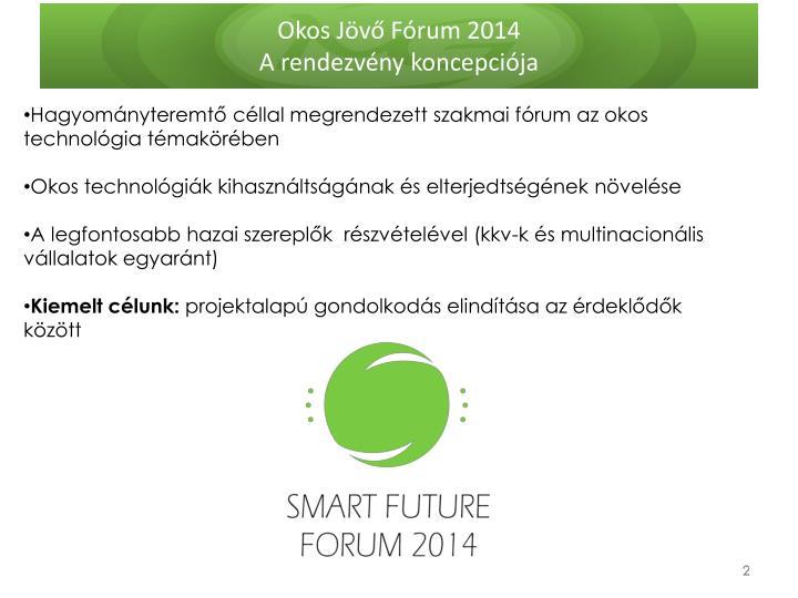 Okos Jövő Fórum 2014