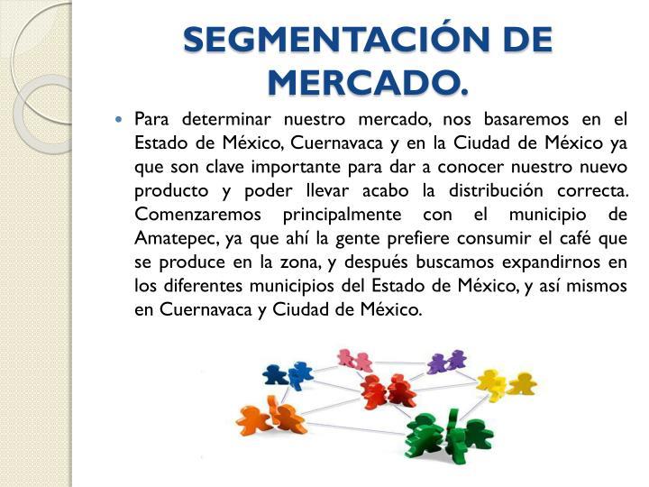 SEGMENTACIÓN DE MERCADO.