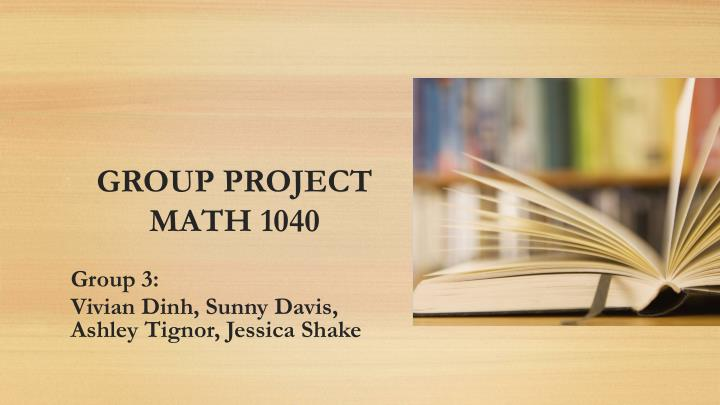 Group project math 1040