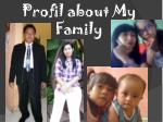 profil about my family