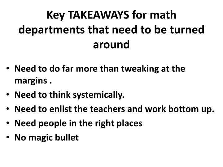 Key TAKEAWAYS for math departments that need to be turned around