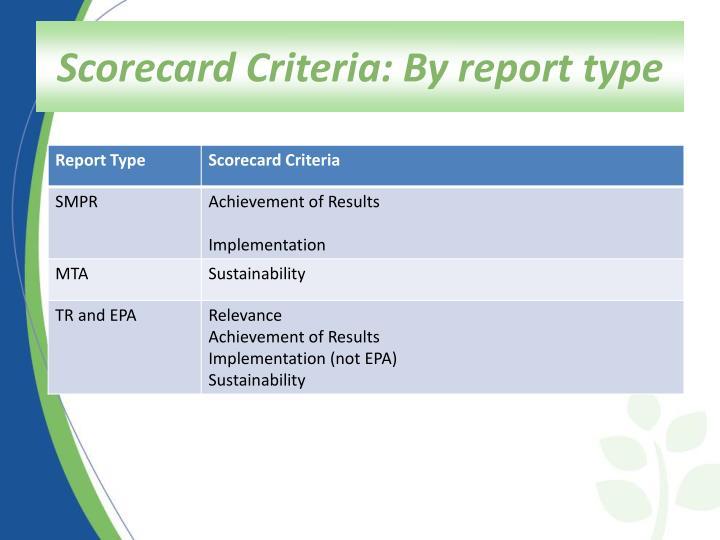 Scorecard Criteria: By report type