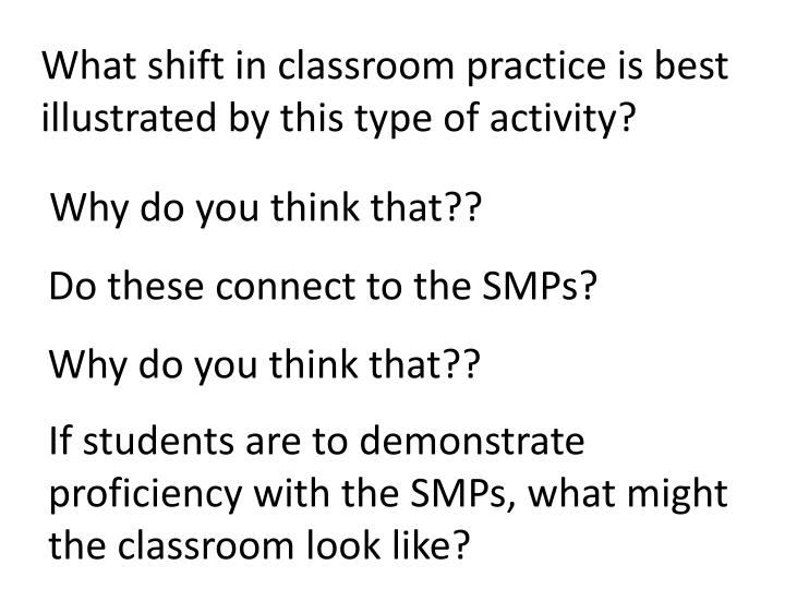 What shift in classroom