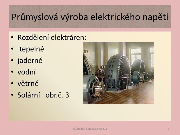 Průmyslová výroba elektrického napětí