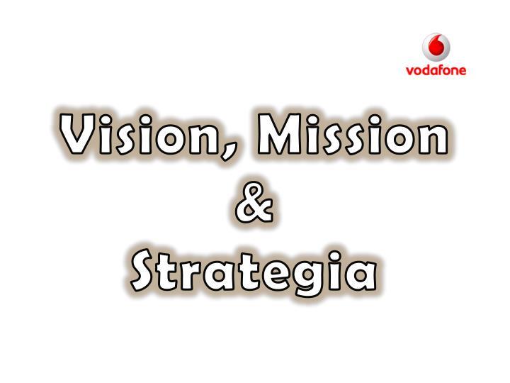 Vision,