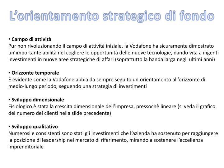 L'orientamento strategico di fondo