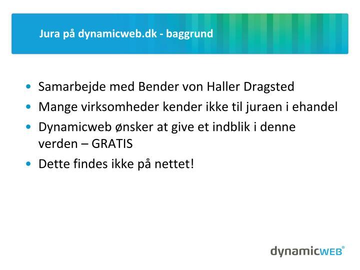 Jura på dynamicweb.dk - baggrund