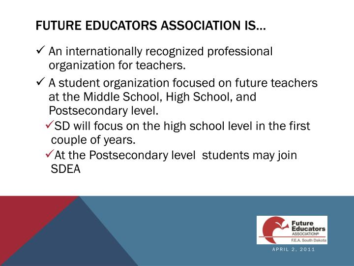 Future Educators Association is…