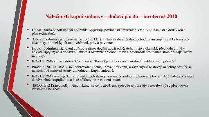Náležitosti kupní smlouvy – dodací parita –