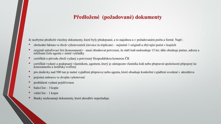 Předložené  (požadované) dokumenty