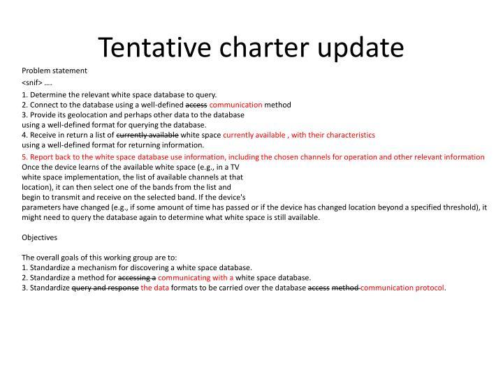 Tentative charter update