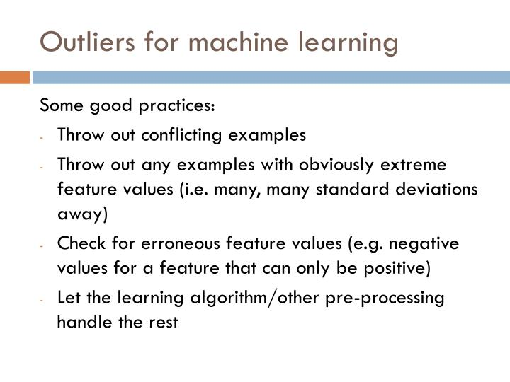 Outliers for machine learning