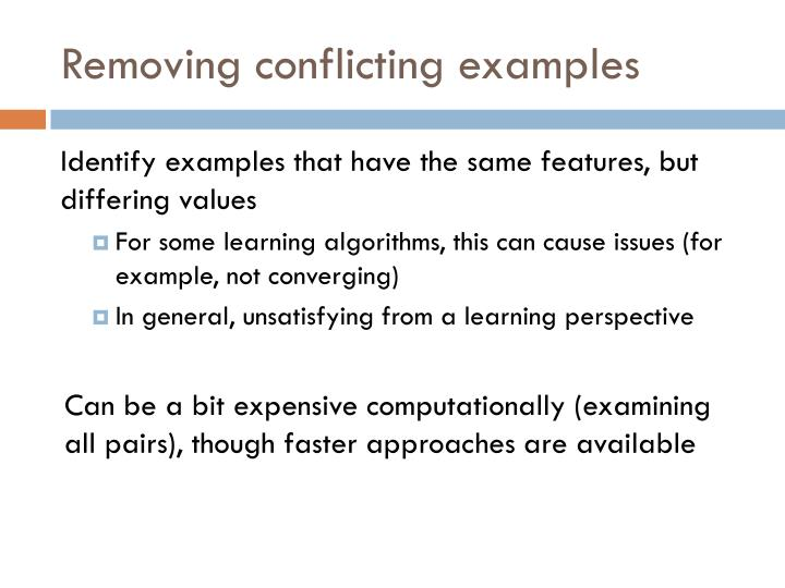 Removing conflicting examples