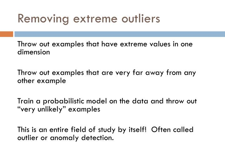 Removing extreme outliers