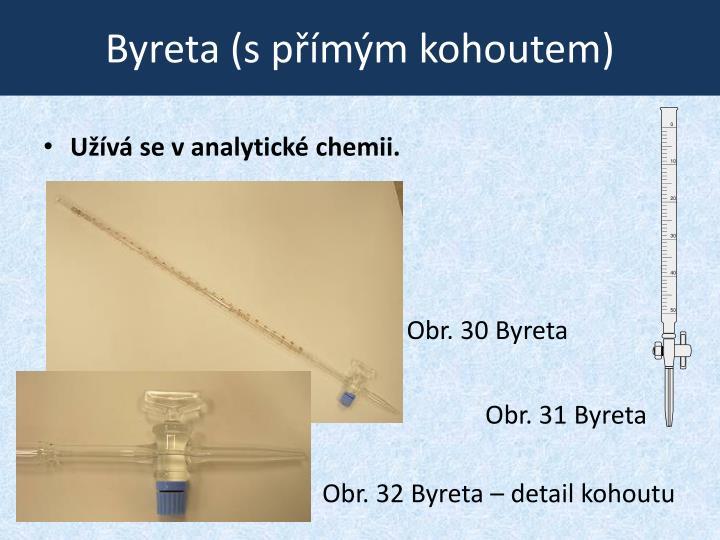 Byreta (s přímým kohoutem)