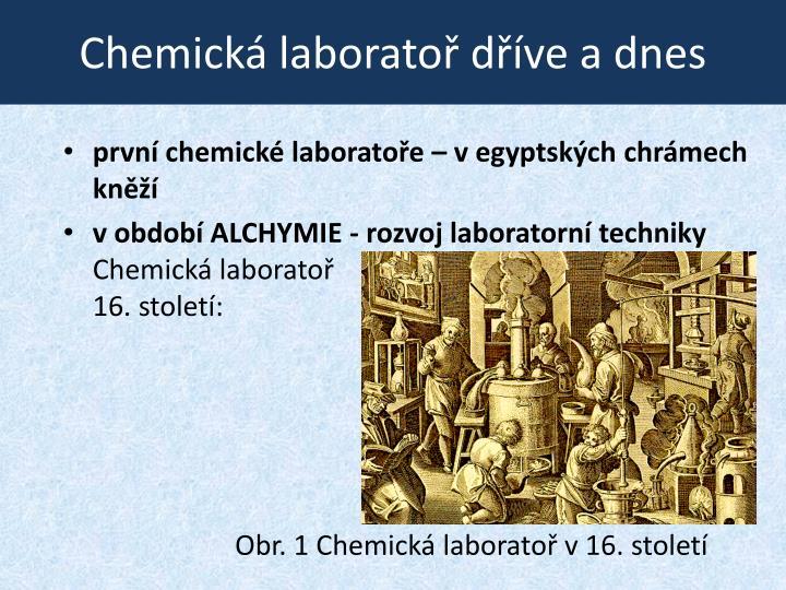 Chemická laboratoř dříve a dnes