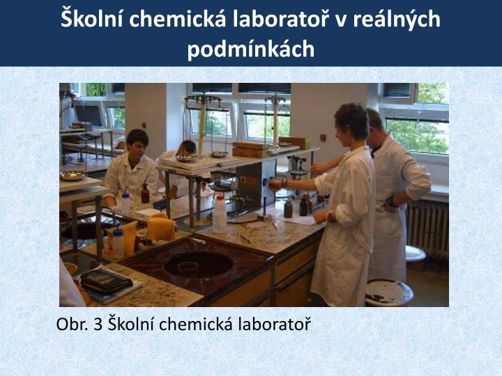 Školní chemická laboratoř v reálných podmínkách