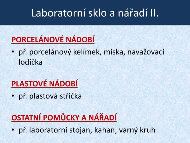 Laboratorní sklo a nářadí II.