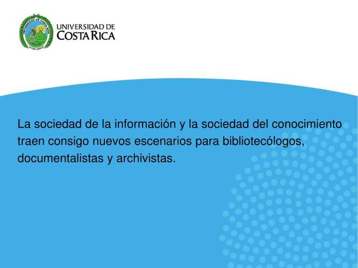 La sociedad de la información y la sociedad del conocimiento