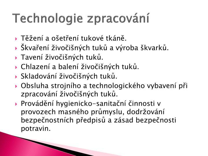 Technologie zpracování