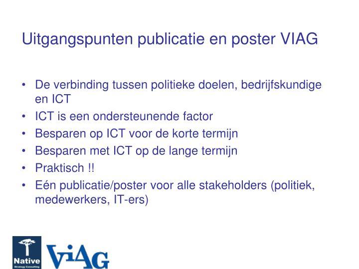Uitgangspunten publicatie en poster VIAG