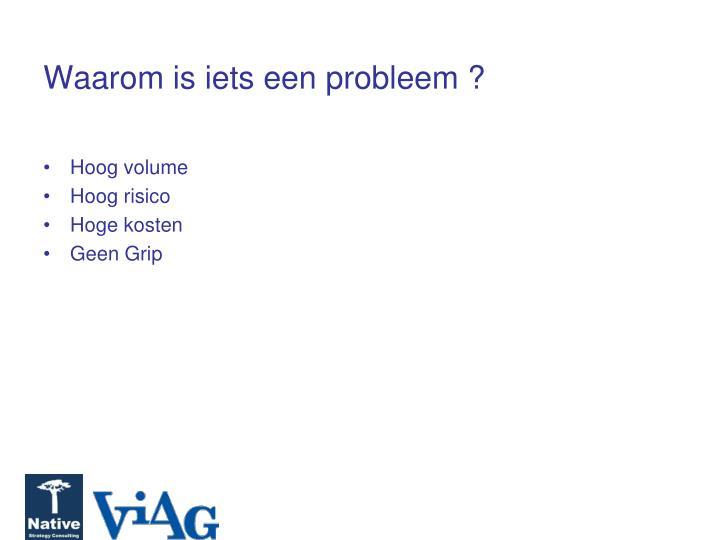 Waarom is iets een probleem ?