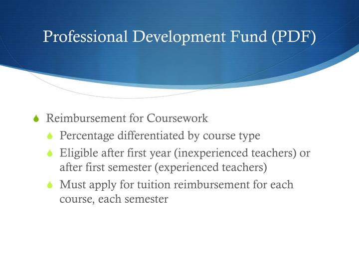 Professional Development Fund (PDF)