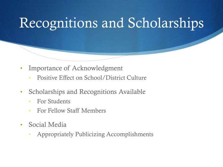 Recognitions and Scholarships