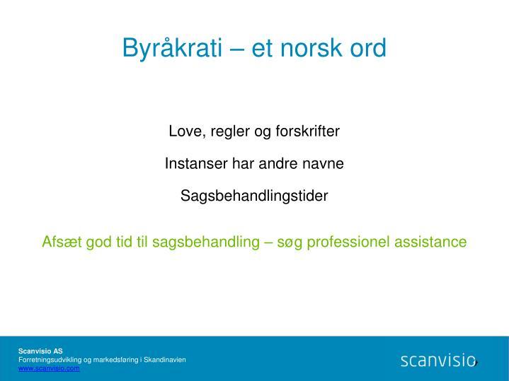 Byråkrati – et norsk ord