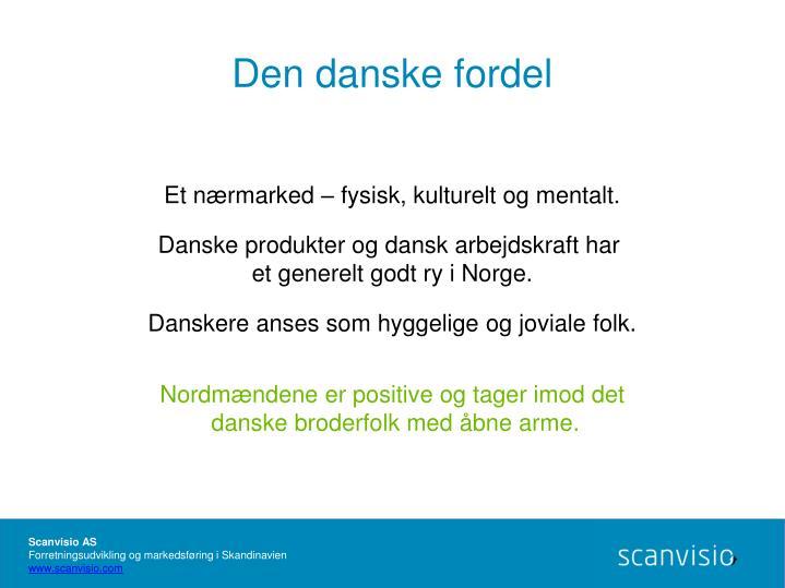 Den danske fordel