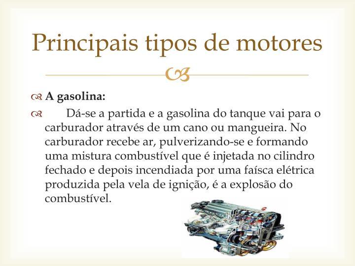 Principais tipos de motores