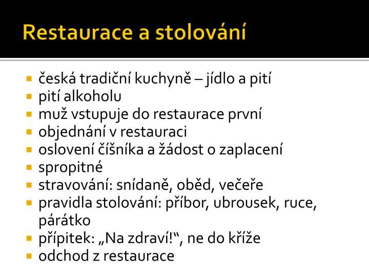 Restaurace a stolování