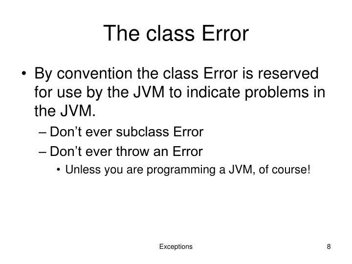 The class Error