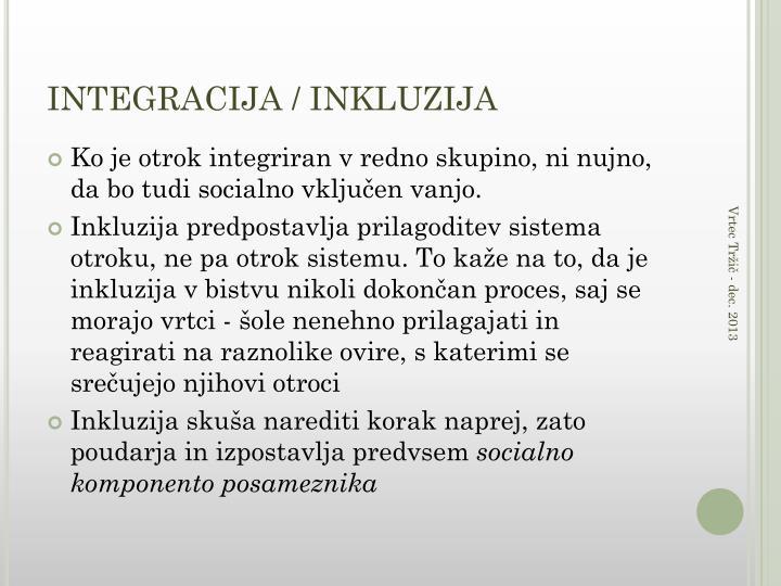 INTEGRACIJA / INKLUZIJA