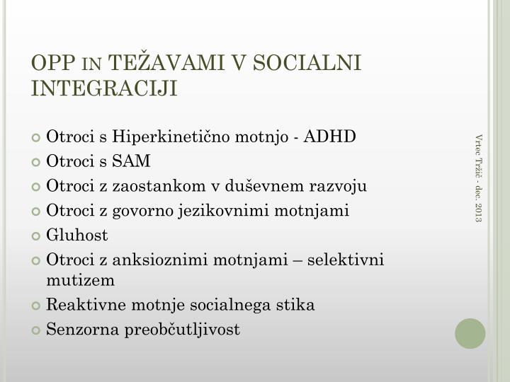 OPP in TEŽAVAMI V SOCIALNI INTEGRACIJI