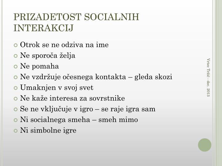 PRIZADETOST SOCIALNIH INTERAKCIJ