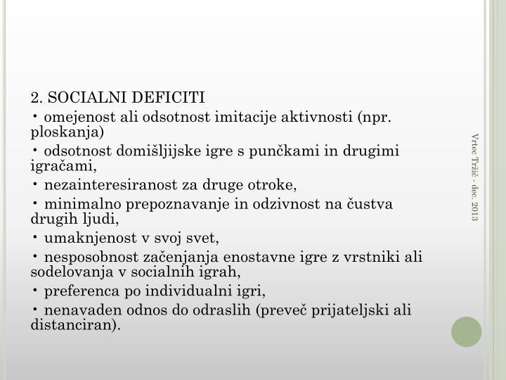 2. SOCIALNI DEFICITI