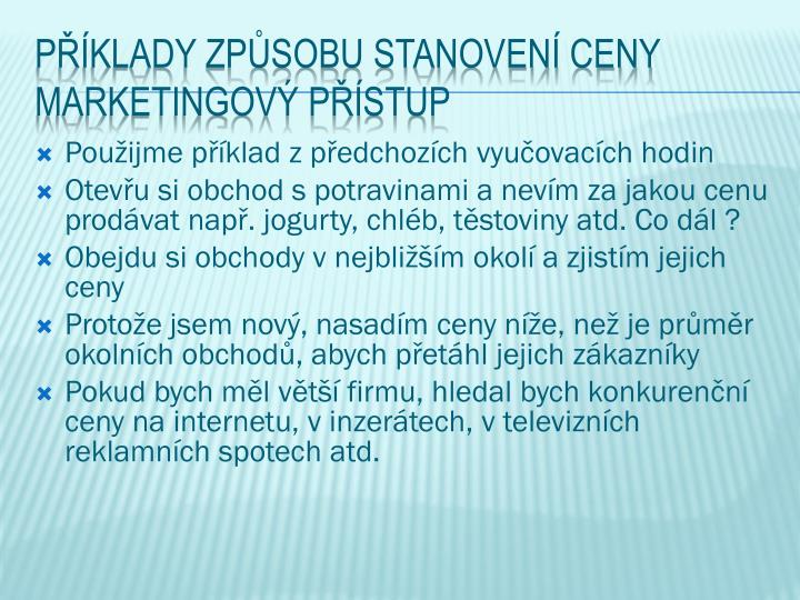 P klady zp sobu stanoven ceny marketingov p stup