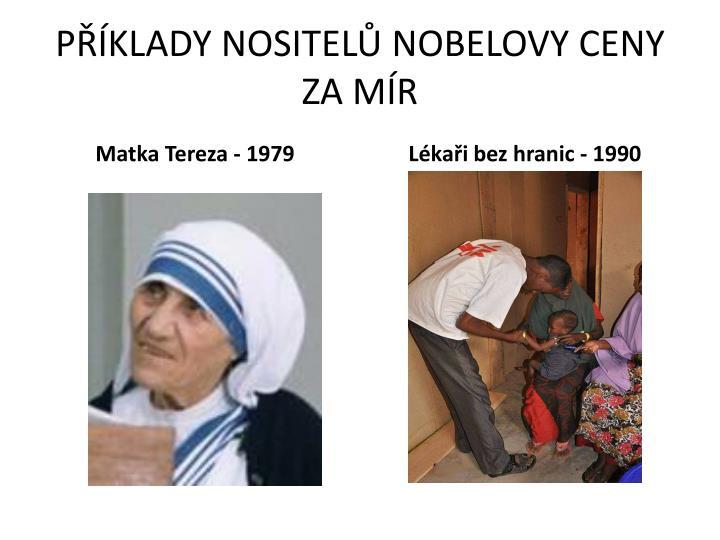 PKLADY NOSITEL NOBELOVY CENY ZA MR