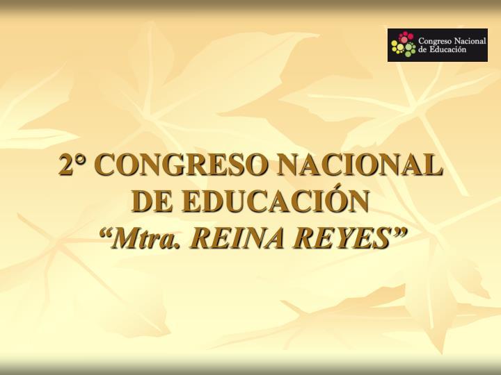 2° CONGRESO NACIONAL DE EDUCACIÓN