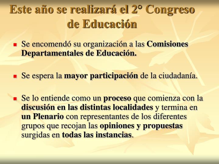Este año se realizará el 2° Congreso de Educación