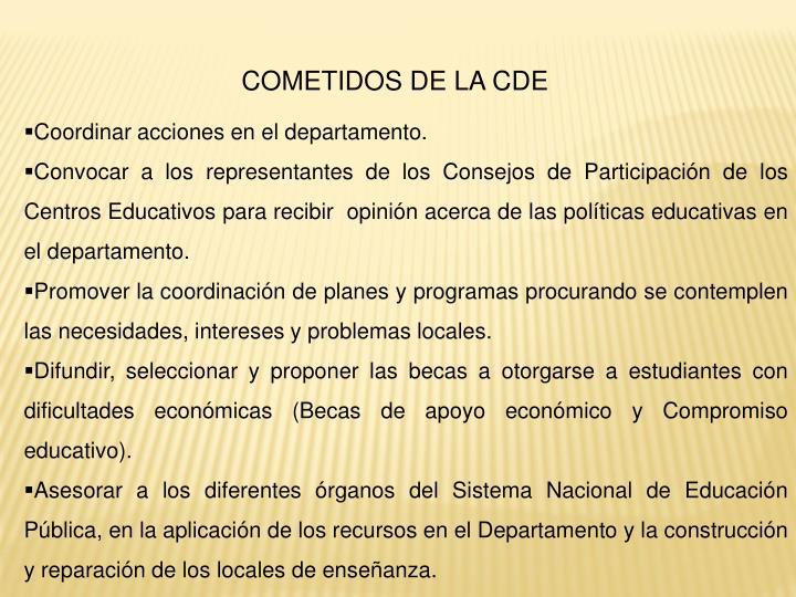 COMETIDOS DE LA CDE