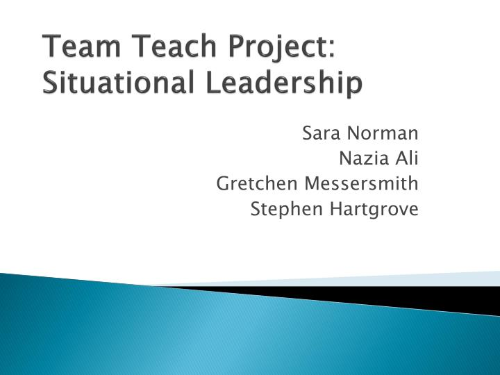 Team teach project situational leadership