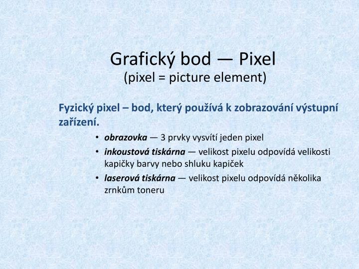 Grafický bod — Pixel