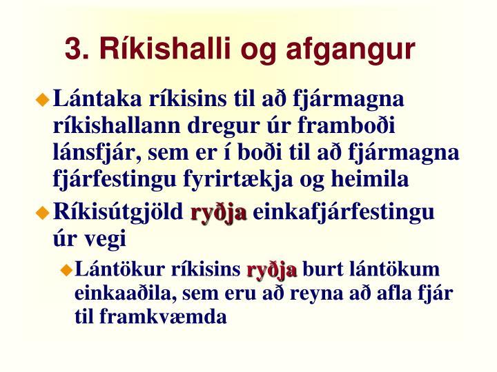 3. Ríkishalli og afgangur