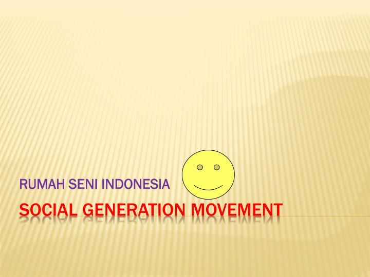 RUMAH SENI INDONESIA
