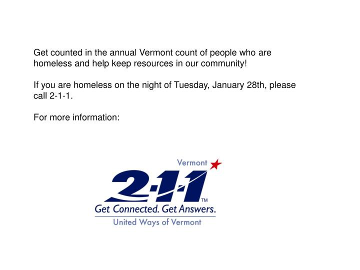 Get counted in the annual Vermont count of people who are homeless and help keep resources in our community!